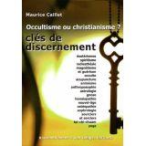 Occultisme ou christianisme