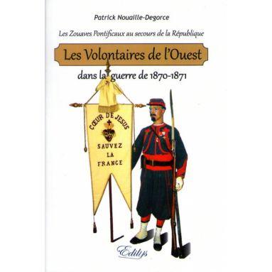 Les Volontaires de l'Ouest dans la guerre de 1870-1871