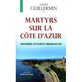 Martyrs sur la Côte d'Azur