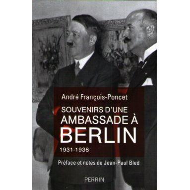 Souvenirs d'une ambassade à Berlin