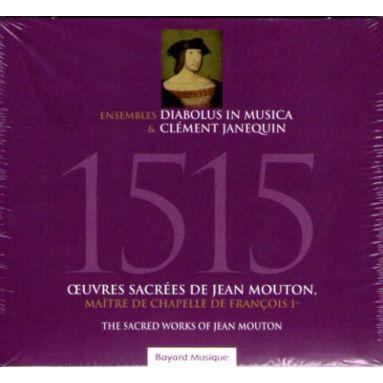 1515 Oeuvres sacrées de Jean Mouton