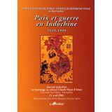 Paix et Guerre en Indochine