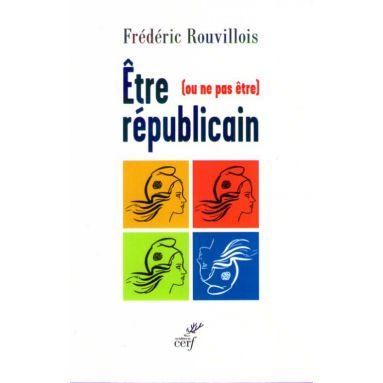 Être  ou ne pas être républicain