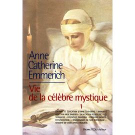 Anne-Catherine Emmerich - Tome 1