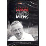 Jérôme Lejeune aux plus petits d'entre les miens