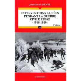 Interventions alliées pendant la guerre civile russe - 2ème édition