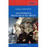 Les généraux français au XX° siècle