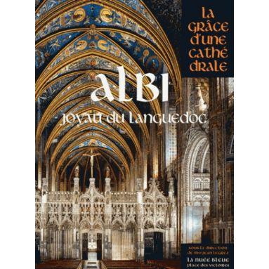 Albi, joyau du Languedoc