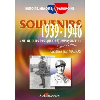Souvenirs 1939 - 1946