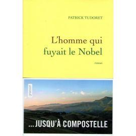 L'homme qui fuyait le Nobel ... jusqu'à Compostelle
