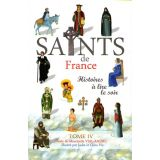 Les Saints de France - Tome IV