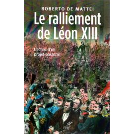 Le ralliement de Léon XIII