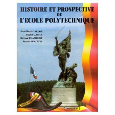 Histoire et Prospective de l'Ecole Polytechnique