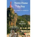 Notre Dame du Puy - Histoire et fioretti