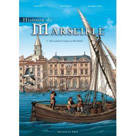 Histoire de Marseille Tome 1
