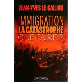 Immigration la catastrophe