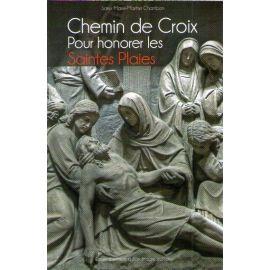 Chemin de Croix pour honorer les Saintes Plaies