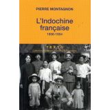 L'Indochine française 1858-1954