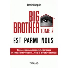 Big Brother est parmi nous Tome 2
