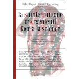 La Sainte Tunique d'Argenteuil face à la science