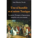 Une si humble et si sainte Tunique