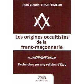 Les origines occultistes de la franc-maçonnerie