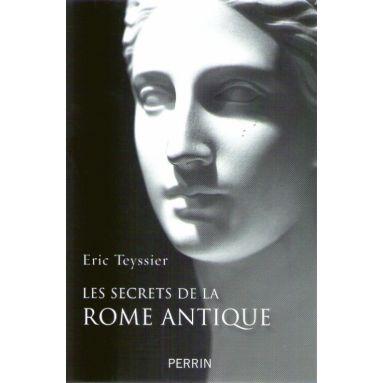 Les secrets de la Rome antique