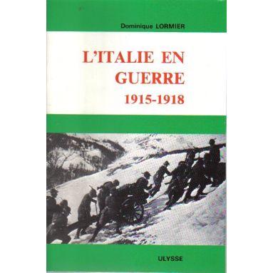 L'Italie en guerre 1915 - 1918
