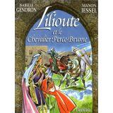 Lilioute et le chevalier Perce-Brume