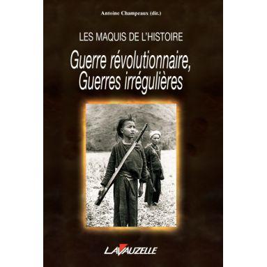 Guerres révolutionnaires guerres irrégulières