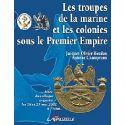 Les Troupes de la Marine et les Colonies sous le Premier Empire