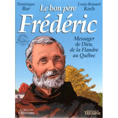 Le bon père Frédéric