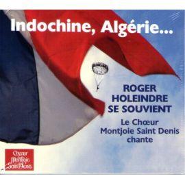 Indochine, Algérie...