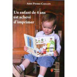 Un enfant de 4 ans est achevé d'imprimer