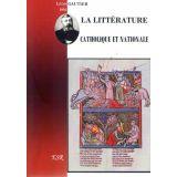 La littérature catholique et nationale