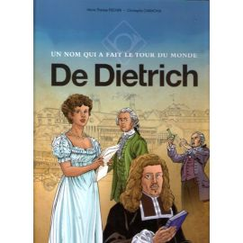 De Dietrich un nom qui a fait le tour du monde