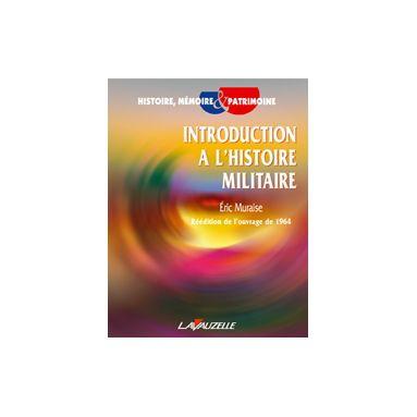 Introduction à l'Histoire Militaire