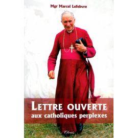 Lettre ouverte aux catholiques perplexes