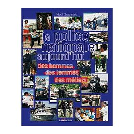 La Police Nationale aujourd'hui