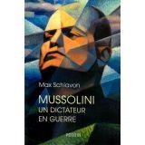 Mussolini un dictateur en guerre