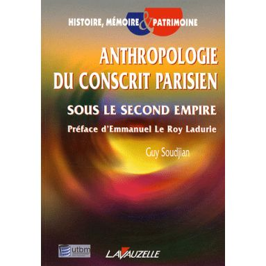 Anthropologie du conscrit parisien sous le Second Empire