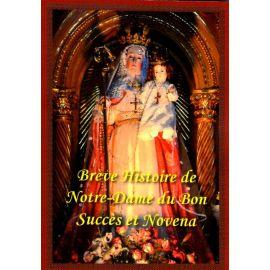 Brève histoire de Notre Dame du Bon Succès