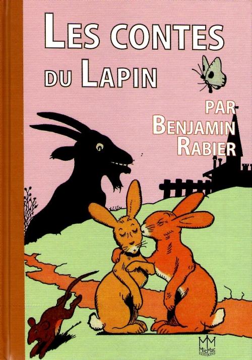 Benjamin Rabier Les Contes Du Lapin Livres En Famille