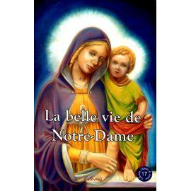 La belle vie de Notre-Dame - 17
