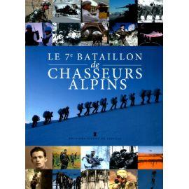 Le 7° Bataillon de Chasseurs Alpins