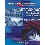 La Cryptographie militaire