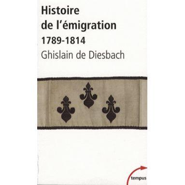 Histoire de l'émigration - 1789-1814