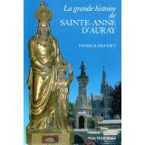 La grande histoire de sainte Anne d'Auray