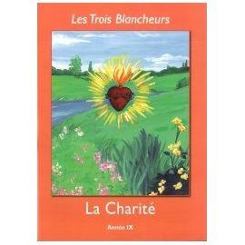 Les Trois Blancheurs - 3ème (Année IX) - La Charité