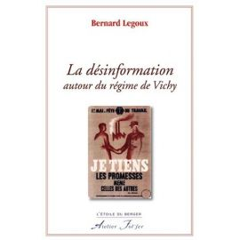 La désinformation autour du régime de Vichy